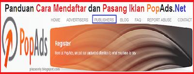 Panduan Cara Mendaftar dan Pasang Iklan PopAds.Net
