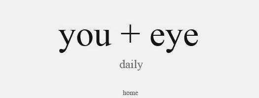 You + Eye