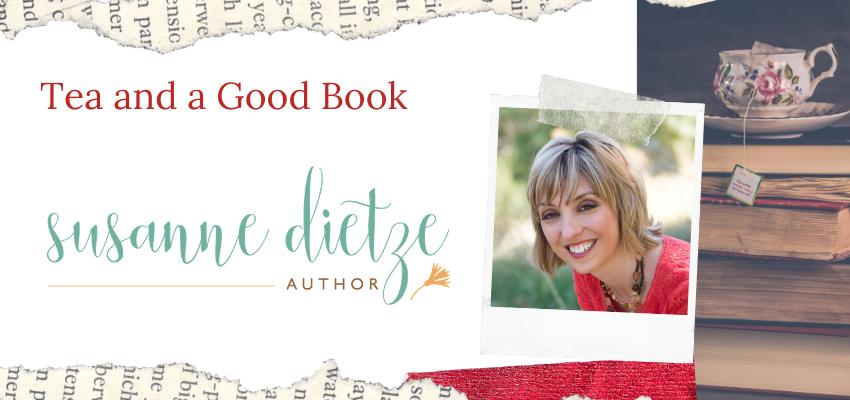 Tea and a Good Book ~ Susanne Dietze