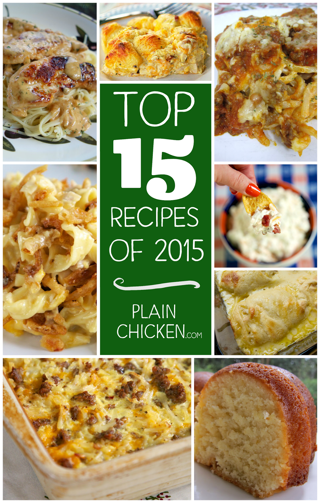 Top 15 Recipes of 2015 on PlainChicken.com - you don't want to miss this list! All of our favorite recipes are on this list!! Quick, easy, kid-friendly and delicious!