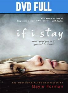 If I Stay DVD Full Español Latino 2014