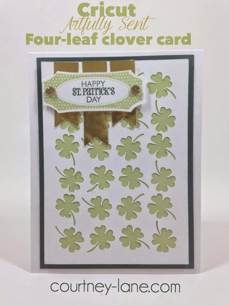 Cricut Artfully Sent Four-leaf clover card