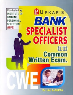 IBPS CWE Common Written Examination: Bank Specialist Officers (I.T.) (English)