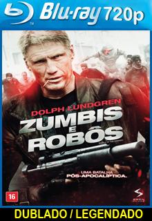 Assistir Zumbis e Robôs Dublado