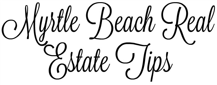 Myrtle Beach Real Estate Tips