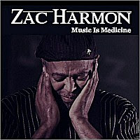 Zac Harmon - Music Is Medicine
