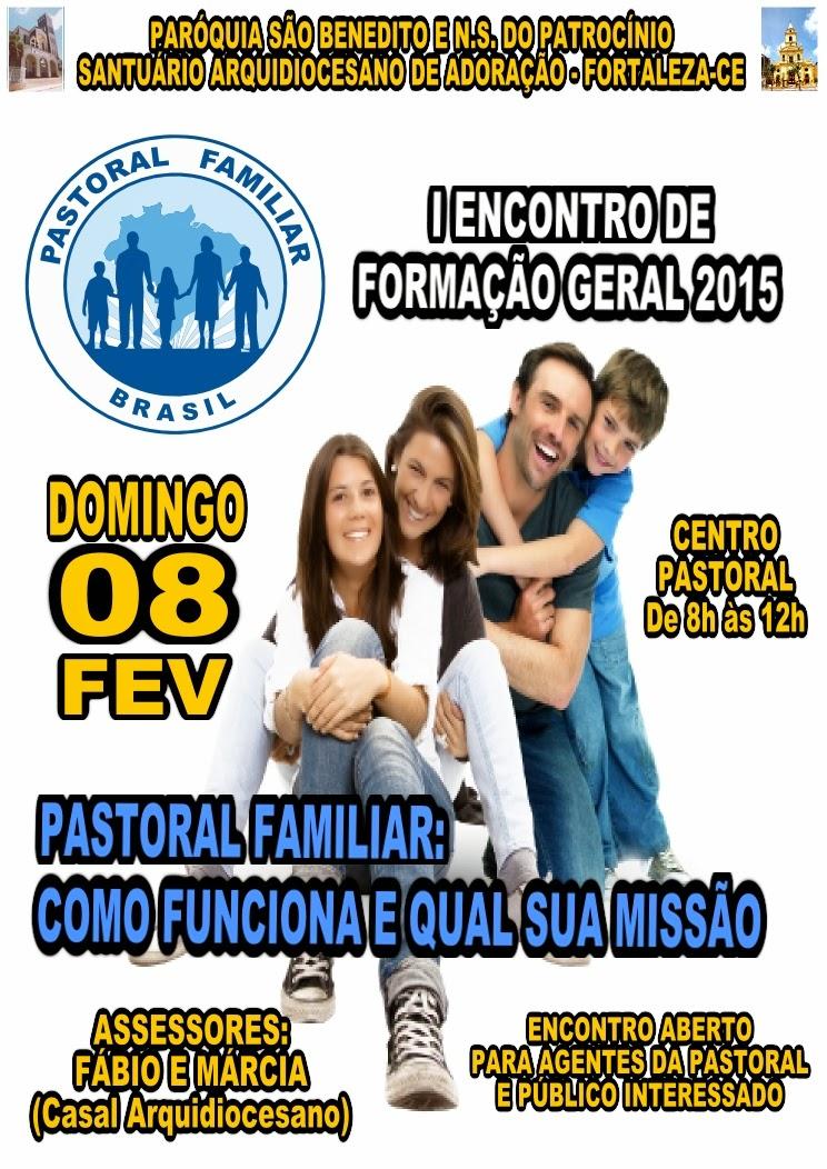 Pastoral Familiar - Encontro de Formação Geral: Dia 08/02