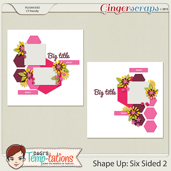 http://store.gingerscraps.net/Shape-Up-Six-Sided-2.html