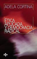 """""""Ética aplicada y democracia radical"""" - Adela Cortina"""