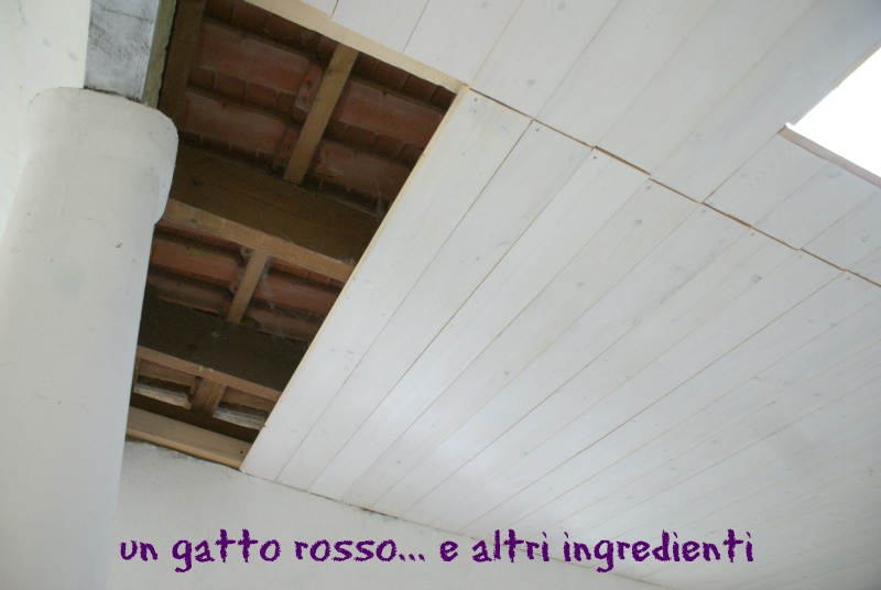 come si monta il perlinato a soffitto : Un gatto rosso... e altri ingredienti: Da portico a salone