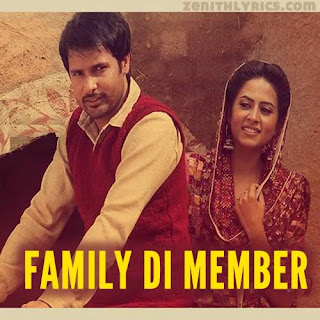 Family Di Member Lyrics - Amrinder Gill