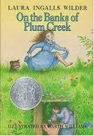 On The Bank of Plum Creek by  Laura Ingalls W