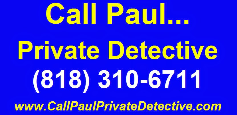 Paul Cazalet Los Angeles Private Investigator 818