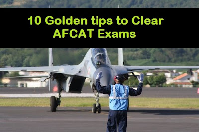 10 Golden tips to Clear AFCAT Exams