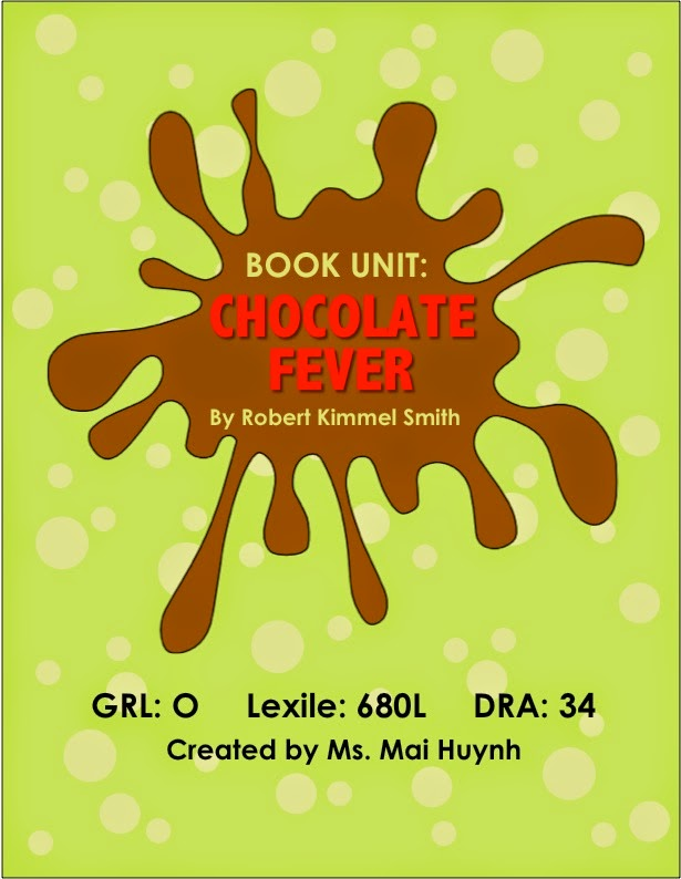 https://www.teacherspayteachers.com/Product/Chocolate-Fever-Book-Unit-1798040