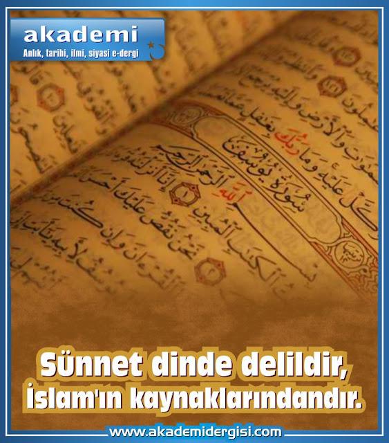 Sünnet dinde delildir İslam'ın kaynaklarındandır