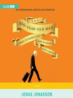 Cover of The 100-Year-Old Man Who Climbed Out the Window and Disappeared by Jonas Jonasson