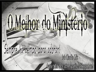 O Melhor do Ministério 2011 Sempre há Tempo Para Adorar!