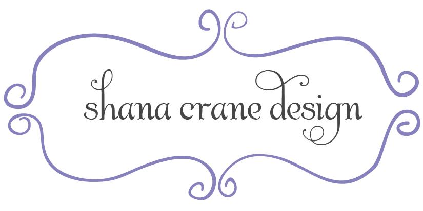 Shana Crane Design