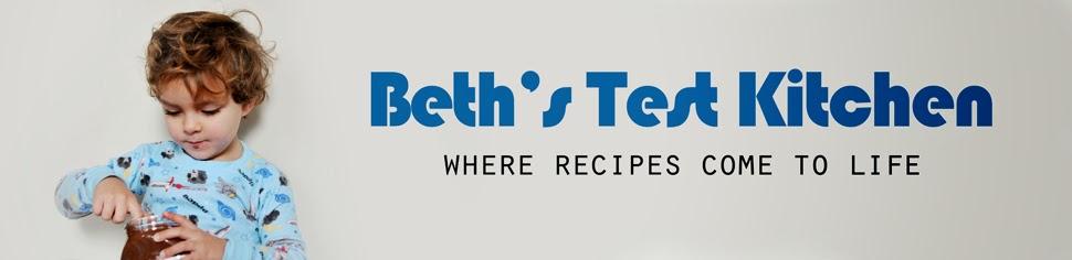Beth's Test Kitchen