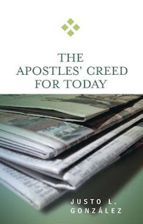 http://www.amazon.com/Apostles-Creed-Today-Justo-Gonz%C3%A1lez/dp/0664229336