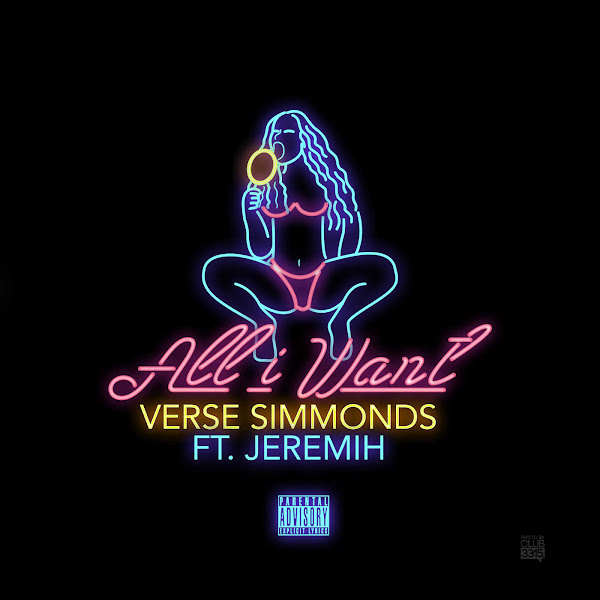 Verse Simmonds - All I Want (feat. Jeremih) - Single Cover