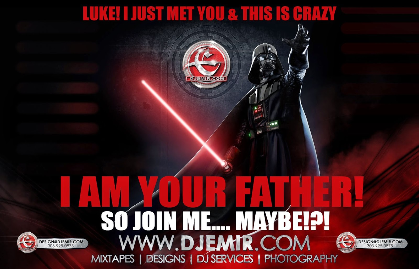 Darth Vader I am Your Father Luke Skywalker So Join Me Maybe