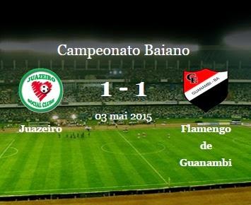 Juazeiro empata em 1 a 1 com o Flamengo de Guanambí