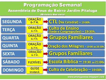 VEJA a Nova Programação da ASSEMBLEIA DE DEUS do Bairro Jardim Pitaluga.