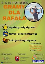 Gramy dla Rafała
