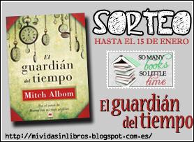 http://mividasinlibros.blogspot.com.es/2013/12/sorteo-el-guardian-del-tiempo-de-mitch.html