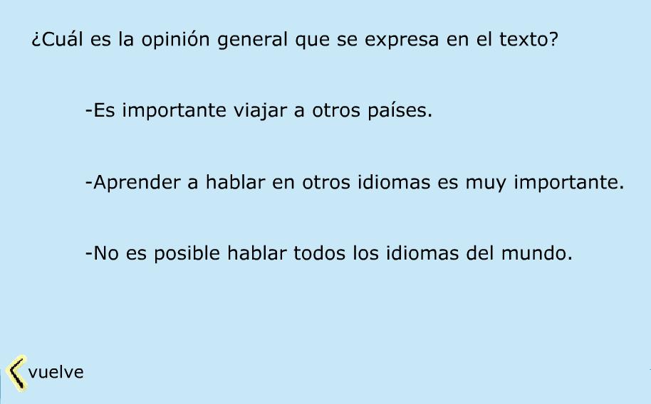 http://www.primerodecarlos.com/TERCERO_PRIMARIA/enero/Unidad_6/actividades/lengua/opinar/opinar.swf