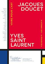 Actu expos / Jacques Doucet. Yves Saint Laurent.<br>Vivre pour l&#39;art,