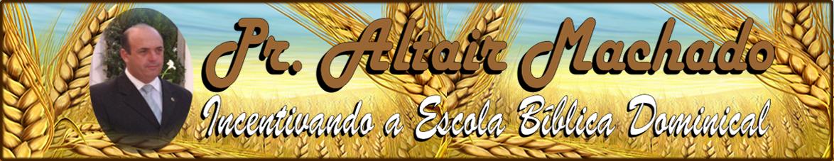 PR. ALTAIR MACHADO