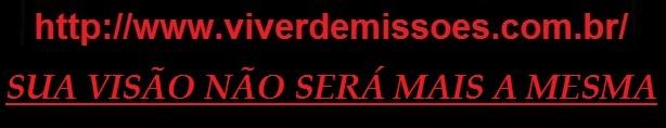 VIVER OU MORRER EM MISSÕES!!!