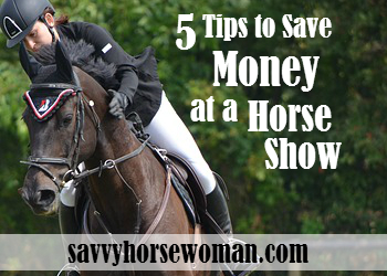 5 Tips to Save Money at a Horse Show