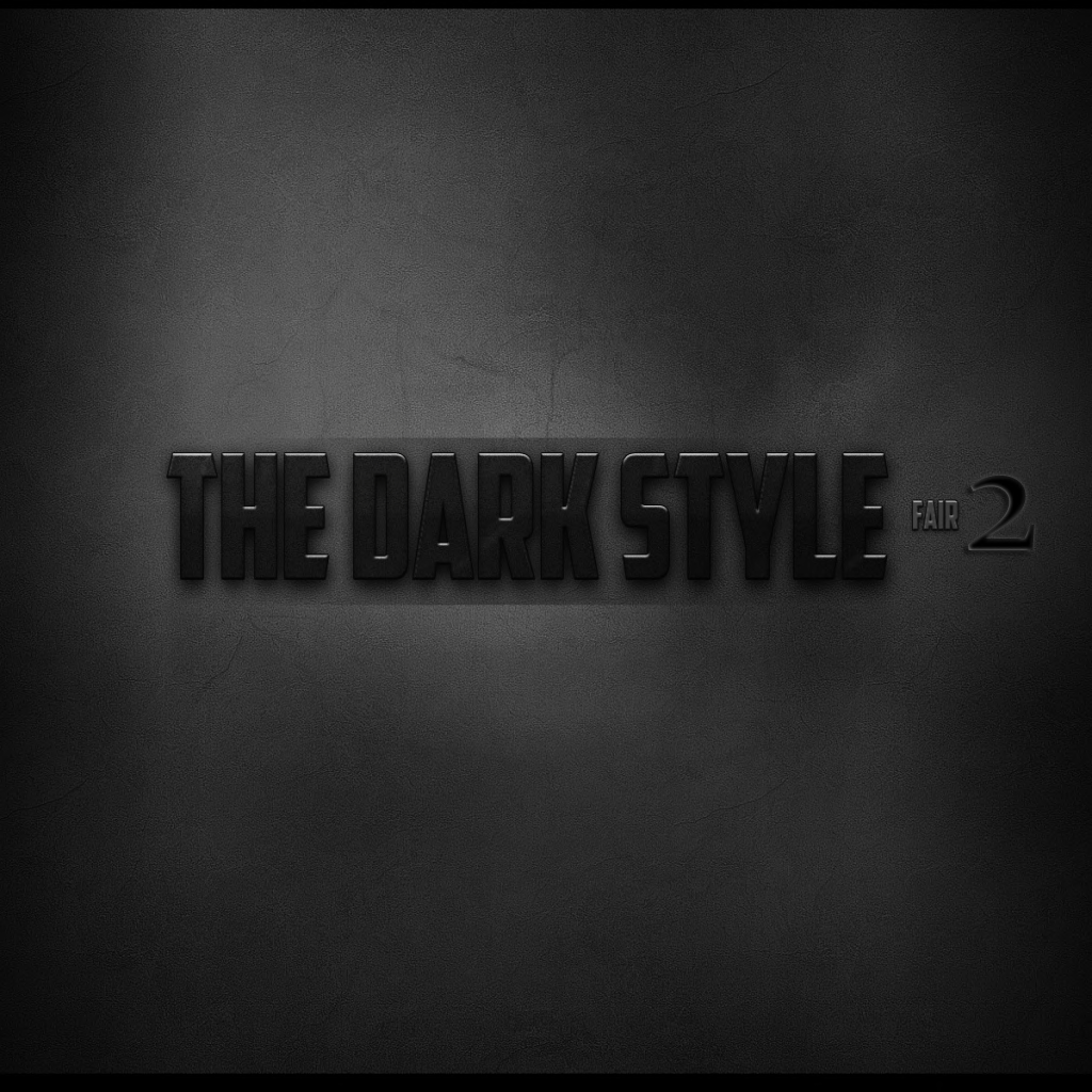 The Dark Style Fair 2 (Coming May 1st)