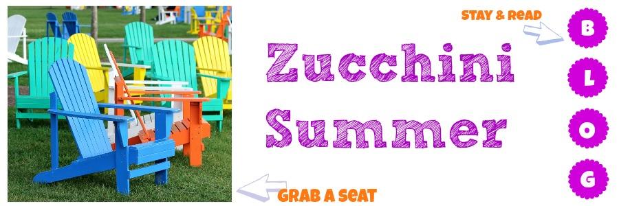 Zucchini Summer