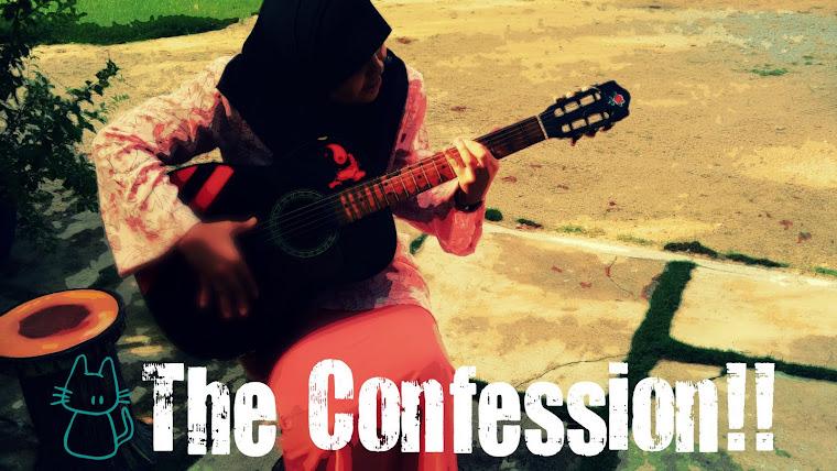 the confession!!