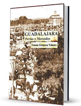 FERIAS Y MERCADOS DE GUADALAJARA