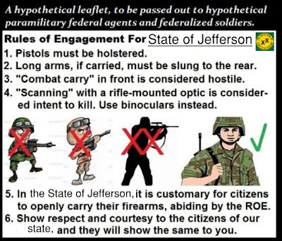 Free state of jefferson, rules of engagement