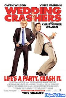 Những Kẻ Phá Rối Hôn Lễ - Wedding Crashers