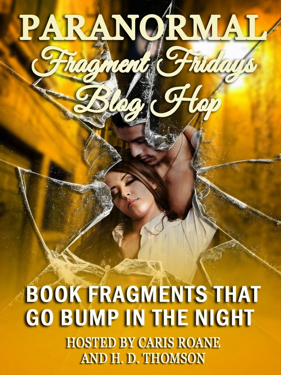 Paranormal Fragment Friday Blog Hop