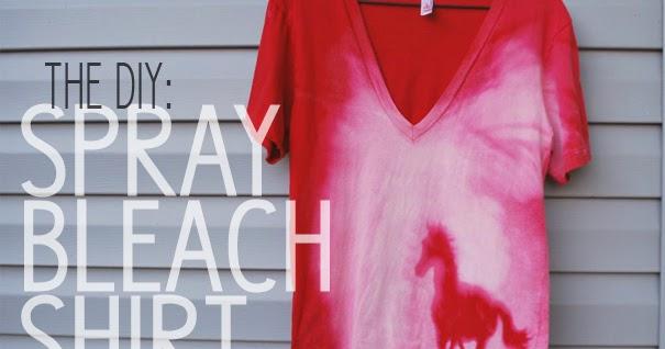 Hey wanderer the diy spray bleach shirt for How to bleach part of a shirt