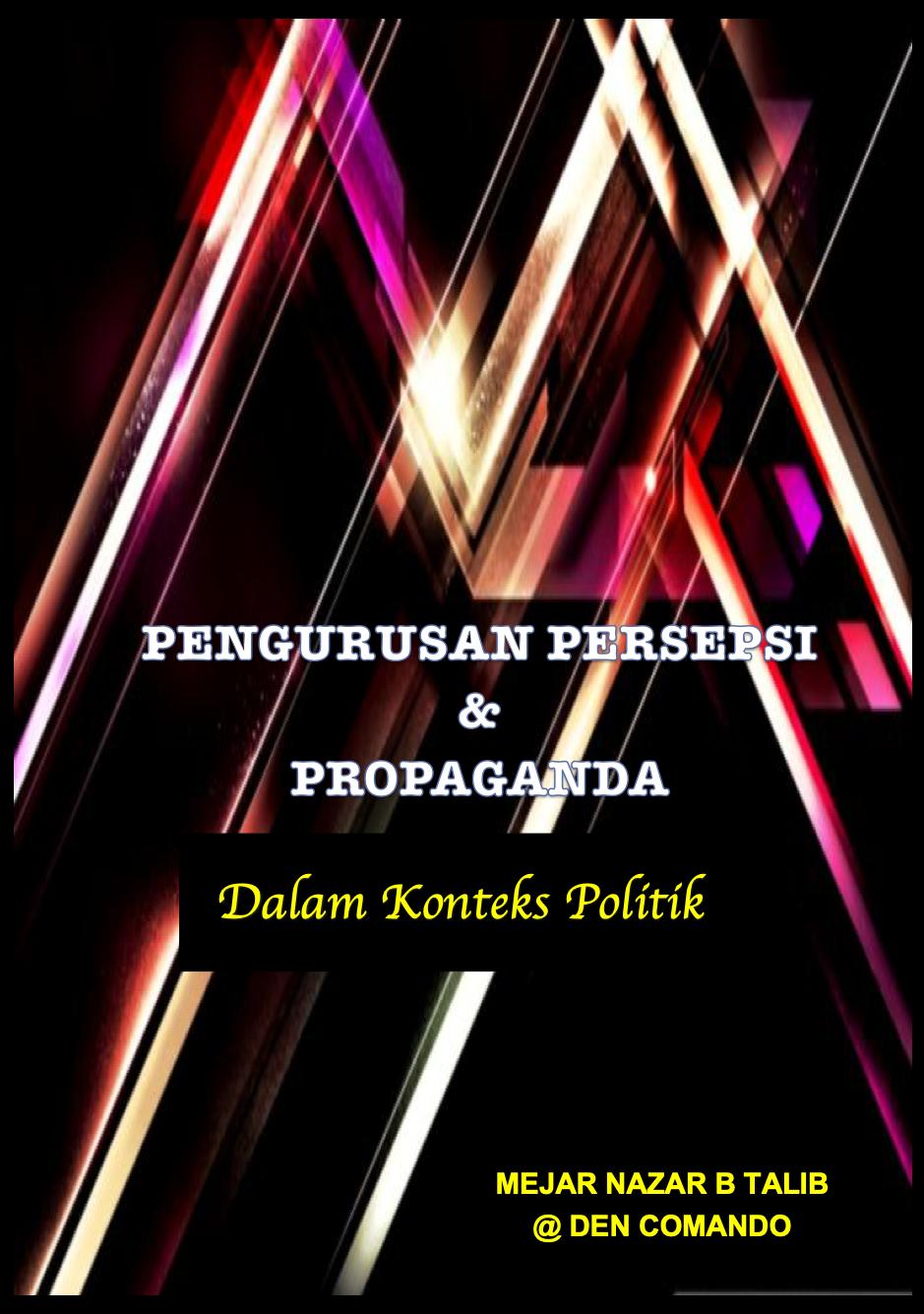 E Book Pengurusan Persepsi . & Propaganda Dalam Konteks  Politik
