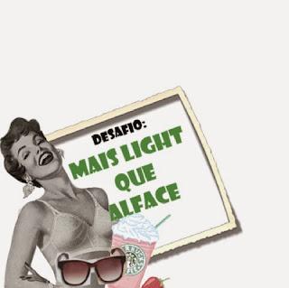 http://maislightquealface.blogspot.com.br/