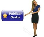 PUBLICA GRATIS ANUNCIOS EN INTERNET DE MANERA PROFESIONAL