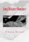 Long Distance Romance by K'Anne Meinel