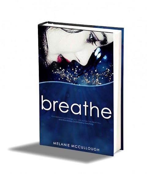 Breathe  - Melanie Mccullough