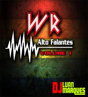 CD WR Alto Falantes Vol. 1  (Racha de Som, New Pancadão)